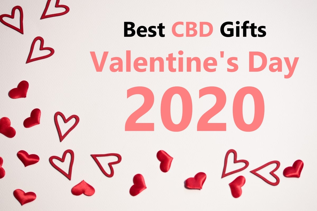 Best CBD Gifts for Valentine's Day 2020